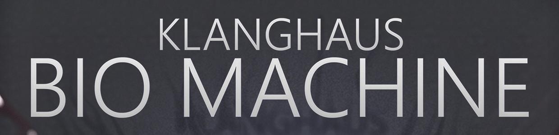Klanghaus BIO Machine Banner Engine Artists