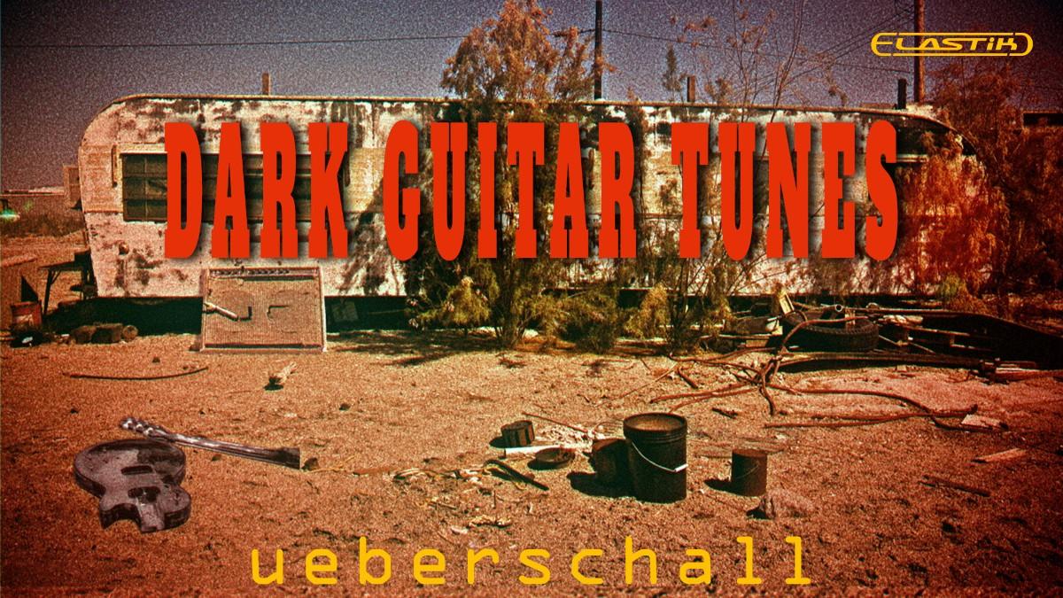 Ueberschall Dark Guitar Tuns