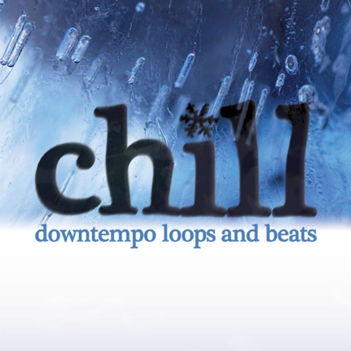 Chill: Downtempo Loops and Beats
