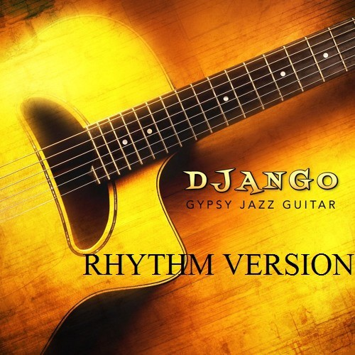 DJANGO - Gypsy Jazz Guitar - RHYTHM