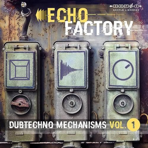 Echo Factory - Dubtechno Mechanisms 1