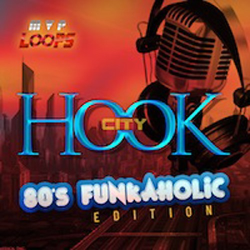 Hook City: 80s Funkaholics Edition