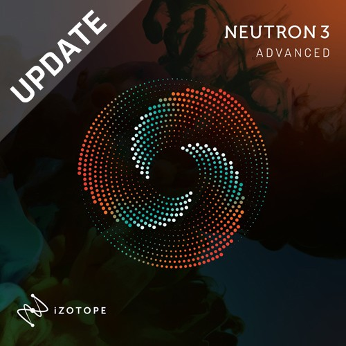 Neutron 3 Advanced Update Adv.