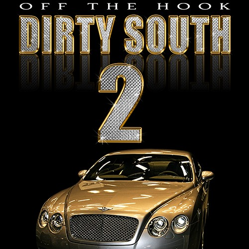 Off The Hook Dirty South 2