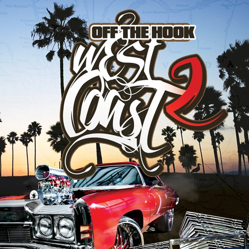 Off The Hook Hip Hop: West Coast 2