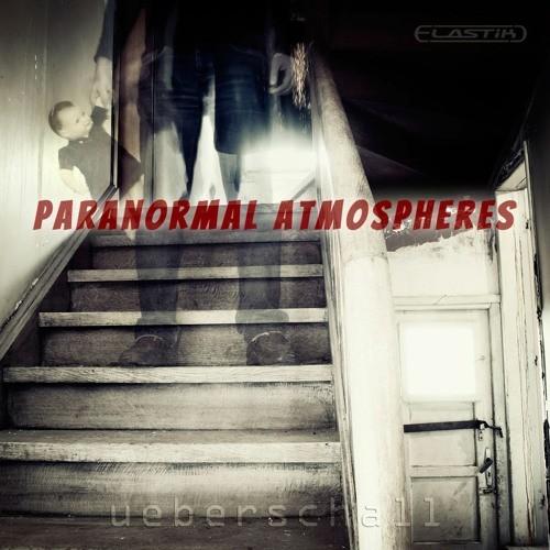 Paranormal Atmospheres