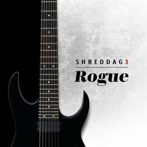 Shreddage 3 Rogue