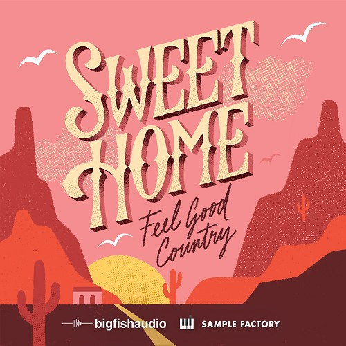 Sweet Home: Feel Good Country