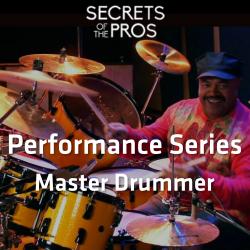 Performance Series - Master Drummer